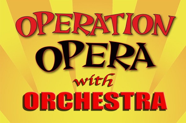 Operation Opera starring Adelmo Guidarelli with Orchestra